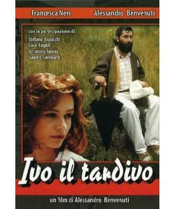 Ivo Il Tardivo - Francesca Neri, Alessandro Benvenuti (DVD)