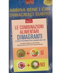 LE COMBINAZIONI ALIMENTARI DIMAGRANTI.  N. 168 APRILE 2016