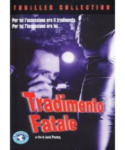 Tradimento Fatale un film di Jack Perez (DVD)