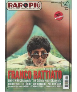 RAROPIU'. MENSILE DI CULTURA MUSICALE COLLEZIONISMO E CINEMA. N. 34 APRILE 2016