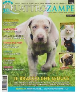 Quattro Zampe - mensile n. 116 Luglio 2017 - Weimaraner il bracco che seduce