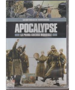 APOCALYPSE. LA PRIMA GUERRA MONDIALE.  2° DVD. LA BATTAGLIA DI TANNENBERG.