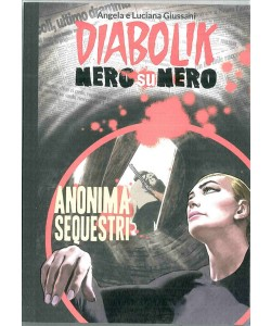 DIABOLIK NERO SU NERO - Anonima sequestri vol.26