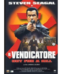 Il Vendicatore - Out For A Kill - Steven Seagal (DVD)