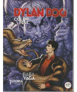 DYLAN DOG COLOR FEST N. 17. 1 STORIA INEDITA BABA YAGA. MAGGIO 2016