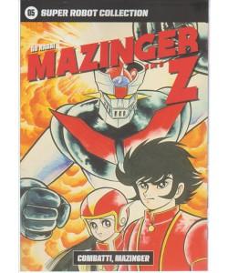 SUPER ROBOT COLLECTION. N.5 GO NAGAI MAZINGER Z-Combatti Mazinger 3/9