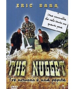 The Nugget - Tre Uomini E Una Pepita -  Eric Bana, Steven Curry, Dave O'Neil (DVD)