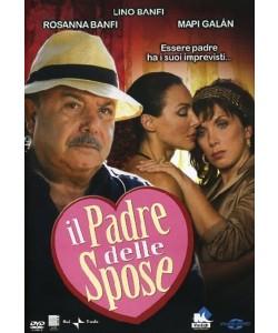 Il Padre Delle Spose - Lino Banfi, Rosanna Banfi, Mapi Galan, Lucia Sardo (DVD)