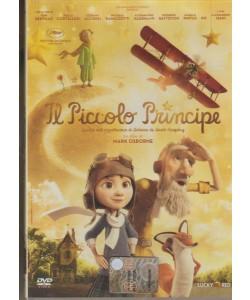 IL PICCOLO PRINCIPE. TRATTO DAL CAPOLAVORO DI ANTOINE DE SAINT-EXUPERY. UN FILM DI MARK OSBORNE.