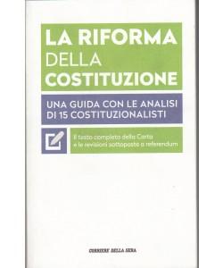 La riforma della Costituzione by Corriere della Sera
