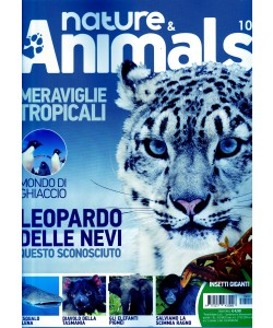 NATURE & ANIMALS - bimestrale n. 10 Aprile 2017