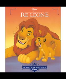 La mia prima biblioteca Disney - Il re Leone - n. 1 - settimanale