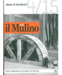 Il Mulino n. 4/2015 - rivista bimestrale di cultura e politica