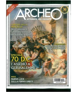 ARCHEO. ATTUALITA' DEL PASSATO. N. 373 MARZO 2016