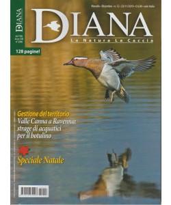 Diana - La Natura  La Caccia - n. 12 - mensile - 23/11/2019 - 128 pagine!