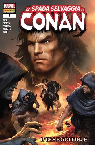 La spada selvaggia di Conan - L'inseguitore - n. 7 - bimestrale - 30 aprile 2020 -