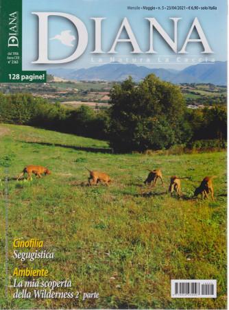 Diana - n. 5 - mensile -maggio  2021- 128 pagine!