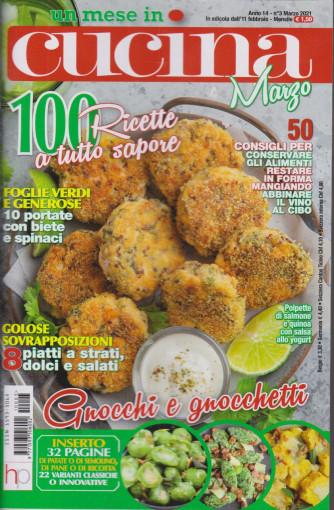 Un mese in cucina - n. 3  -marzo 2021 - mensile - 100 ricette a tutto sapore