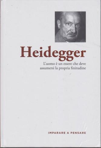 Imparare a pensare - Heidegger- n. 29 - settimanale -12/8/2021 - copertina rigida