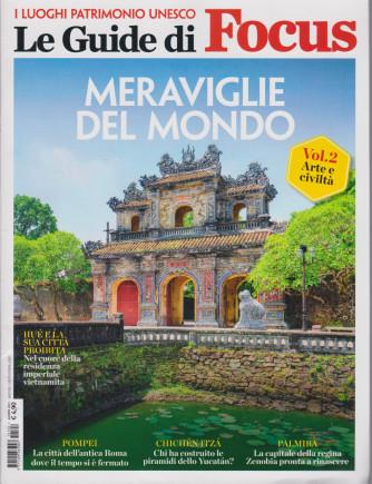 Le Guide di Focus - Meraviglie del mondo - n. 2 -agosto 2021 - vol. 2 -  Arte e civiltà