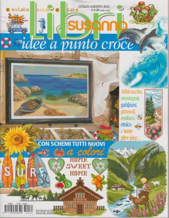 Libri Susanna - Idee a punto croce   - n. 34 -luglio - agosto  2021- bimestrale