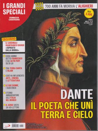 I Grandi Speciali di Famiglia cristiana - Dante. Il poeta che unì terra e cielo - n. 2 - mensile -settembre 2021