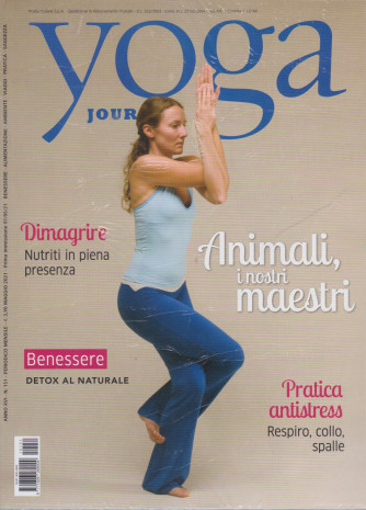 Yoga Journal -+ Buddhismo magazine -  n. 151 - mensile -maggio 2021 - 2 riviste