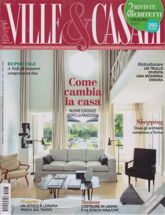 Ville & Casali - mensile n. 3 -  marzo  2021 + Architetti - 2 riviste