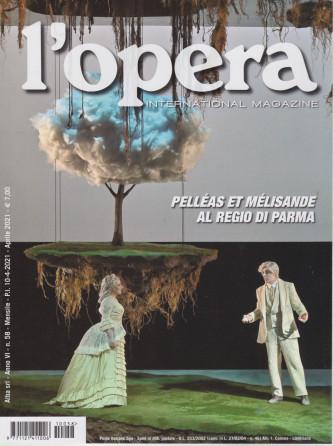 L'opera international magazine - n. 58 - mensile  - aprile  2021