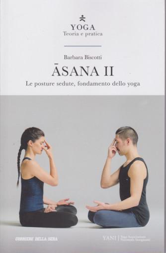 Yoga - Teoria e pratica - Asana II - n. 3 settimanale - 139 pagine