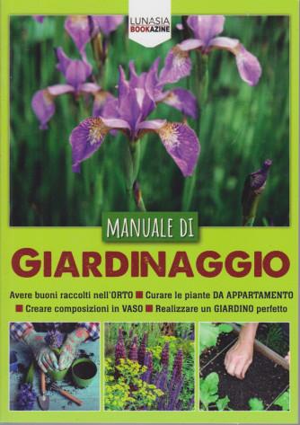 Manuale di giardinaggio - n. 2 - 20/2/2021 - 129 pagine