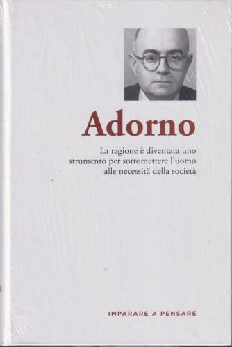 Imparare a pensare -Adorno  n. 39 - settimanale -21/10/2021 - copertina rigida