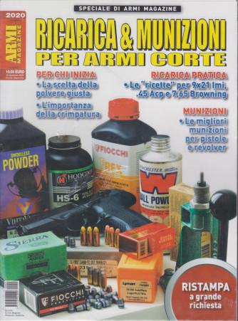 Speciale di Armi magazine - Ricarica & Munizioni per armi corte -  - bimestrale - 12 dicembre 2020