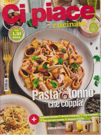 Ci Piace Cucinare ! -      n. 211 - settimanale - 23/2/2021 -