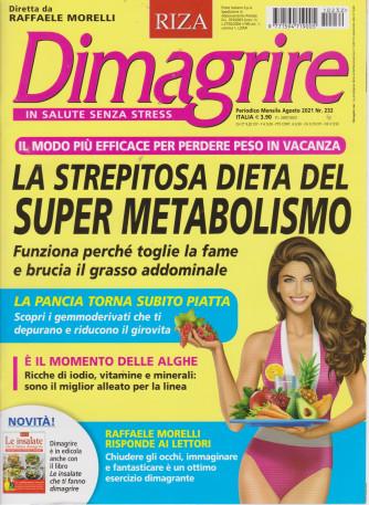 Dimagrire - n. 232 -La strepitosa dieta del super metabolismo-  mensile -agosto  2021