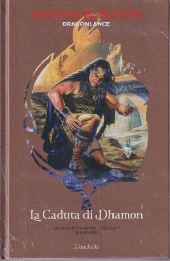 Dungeons & Dragons - n. 34 -  La caduta di Dhamon- 8/9/2021 - settimanale -  - copertina rigida