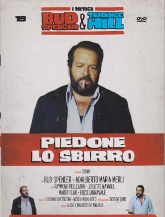 I Dvd di Sorrisi Speciale - n. 19 - I mitici Bud Spencer & Terence Hill  -diciannovesima   uscita  -Piedone lo sbirro - maggio 2021  -