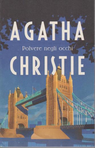 I grandi autori - n. 22 - Agatha Christie -Polvere negli occhi -   25/5/2021- settimanale - 259 pagine