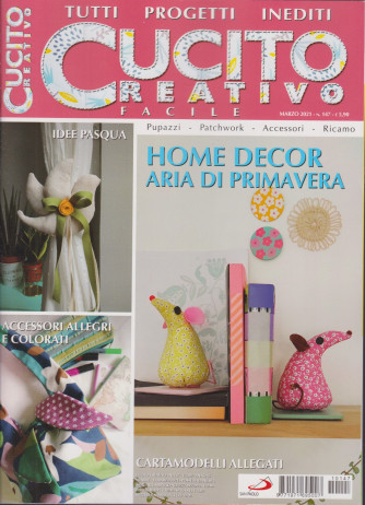 Cucito Creativo facile - n. 147 - marzo 2021- mensile