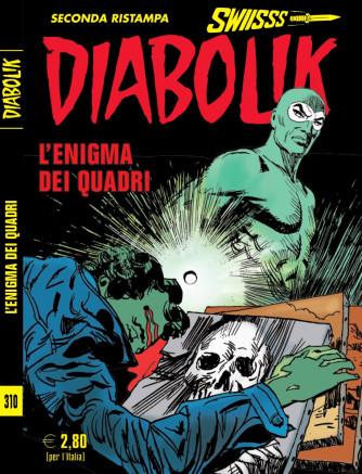 DIABOLIK SWIISSS N. 0310