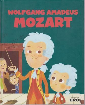 I miei piccoli eroi -Wolfgang Amadeus Mozart  - n. 10- 29/10/2019- settimanale - copertina rigida