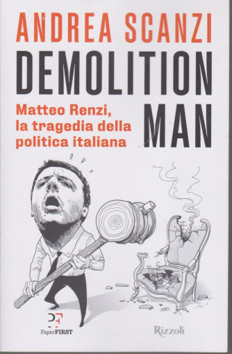 Andrea Scanzi - Demolition man - n. 4/2021 - 260 pagine