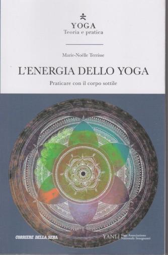 Yoga - Teoria e Pratica - L'energia dello yoga  -  n. 27- settimanale - 189 pagine
