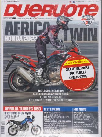 Dueruote  + Le guide di Dueruote - Gli itinerari in moto più belli d'Europa - n. 197 -settembre  2021 - mensile - 2 riviste