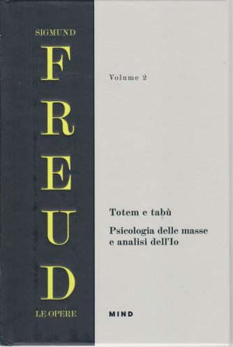 Sigmund Freud - Le opere - Volume 2 - Totem e tabù - Psicologia delle masse e analisi del'Io - copertina rigida - 268 pagine