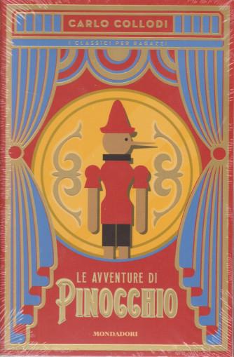 I classici per ragazzi - Le avventure di Pinocchio - Carlo Collodi - n. 1 -
