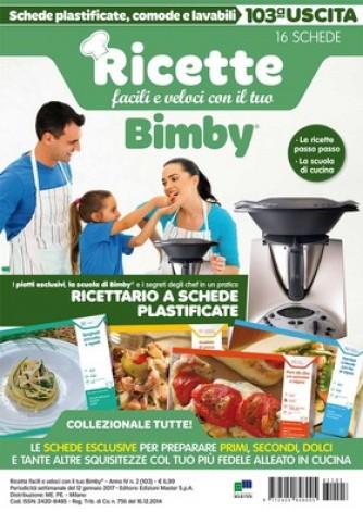 Ricette facili e veloci con il tuo Bimby N° 103 16 SCHEDE PLASTIFICATE