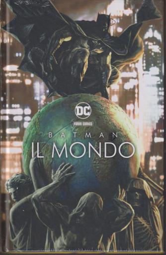 Batman - Il mondo - n. 82 - bimestrale - 14 settembre 2021 - copertina rigida