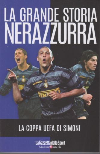 La grande storia nerazzurra - n. 8 -La coppa Uefa di Simoni-  settimanale - 139 pagine