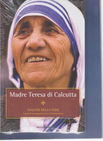 I Libri di Sorrisi 2 - n. 22 - Maestri della fede - Madre Teresa di Calcutta - 30/4/2021- settimanale - Prima uscita